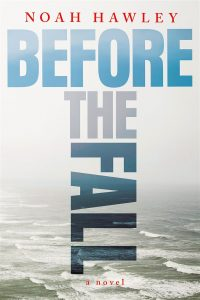 Before the Fall, by Noah Hawley.